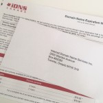 """One of our great customers has reported this scam from a company called IDNS – """"Internet Domain Name Services"""". We would like to inform you about it so you do not send any payment if you receive a similar invoice."""