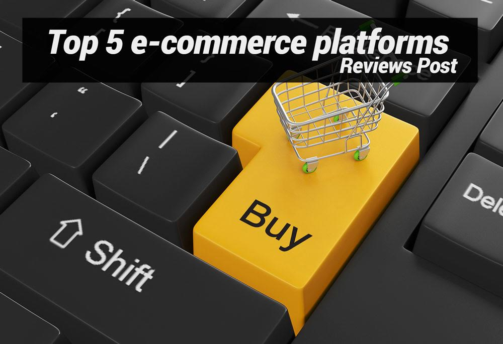 Top 5 e-commerce Platforms in 2015